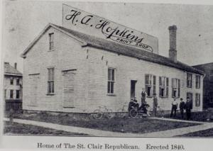 Home of the St Clair Republican. Erected 1840
